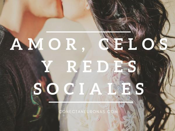 amor, celos y redes sociales